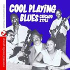 Various Artists - Cool Playing Blues: Chicago Style / Various
