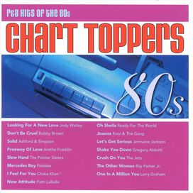 Various Artists - Chart Toppers: R&B Hits of the 80s