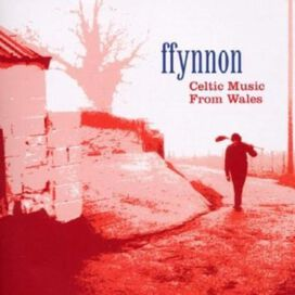 Ffynnon - Celtic Music from Wales