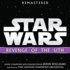 John Williams - Star Wars: Revenge Of The Sith (Original Soundtrack)