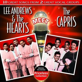 Lee Andrews & the Hearts/The Capris - Lee Andrews and the Hearts Meet the Capris