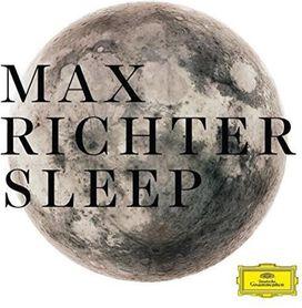 Max Richter - Max Richter: Sleep [8 Hour Version]
