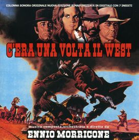 Ennio Morricone - C'era Una Volta Il West (Once Upon a Time in the West) (Original Motion Picture Soundtrack)