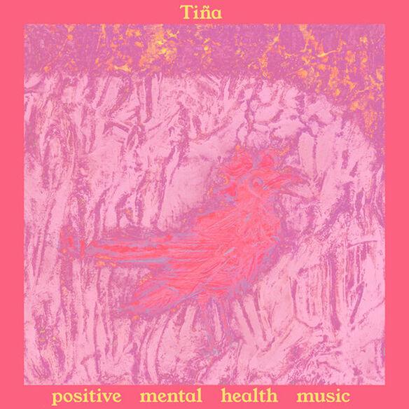 Tina - Positive Mental Health Music