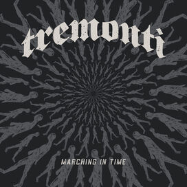 Tremonti - Marching in Time (2LP Gatefold)