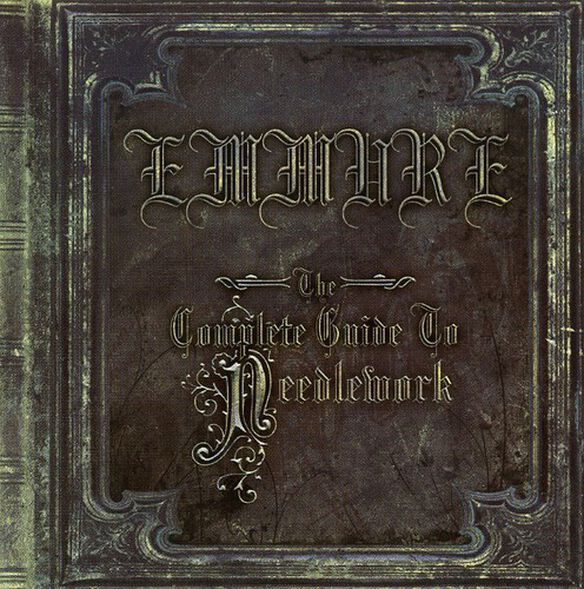 Emmure - Complete Guide to Needlework
