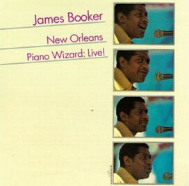 James Booker - New Orleans Piano Wizard: Live