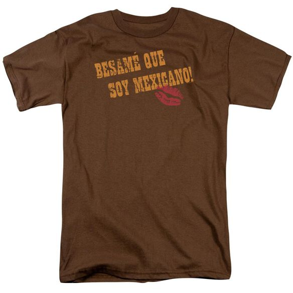 Besame Que Soy Mexicano Short Sleeve Adult Coffee T-Shirt