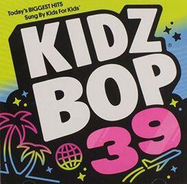 Various Artists - Kidz Bop, 39 / Various