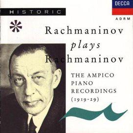 Sergei Rachmaninov - Ampico Piano Recordings