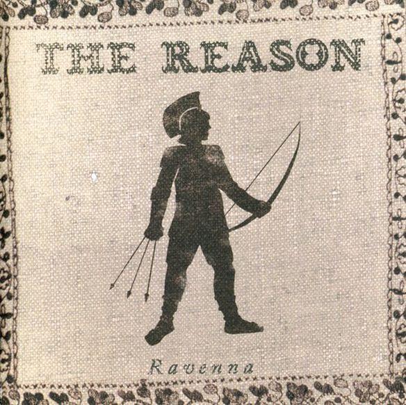 The Reason - Ravenna