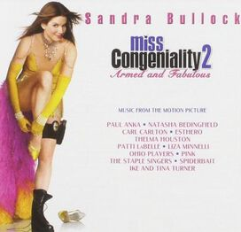 Original Soundtrack - Miss Congeniality 2: Armed and Fabulous