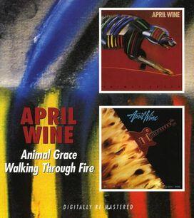 April Wine - Animal Grace/Walking Through Fire