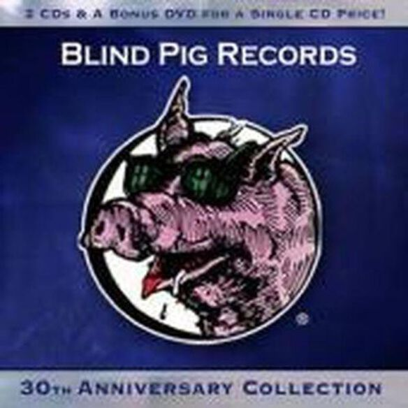 Various Artists - Blind Pig Records 30th Anniversary Collection / Various