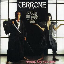 Cerrone - Cerrone X-Where Are You Now