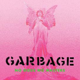 Garbage - No Gods No Masters