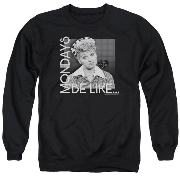 I Love Lucy Mondays Be Like Adult Crewneck Sweatshirt