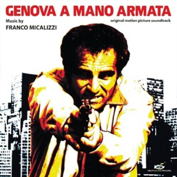 Franco Micalizzi - Genova A Mano Armata (Original Soundtrack)