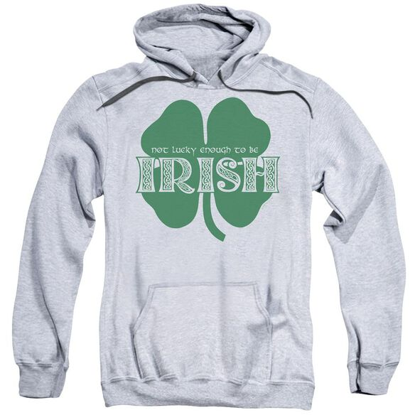 Lucky To Be Irish Adult Pull Over Hoodie