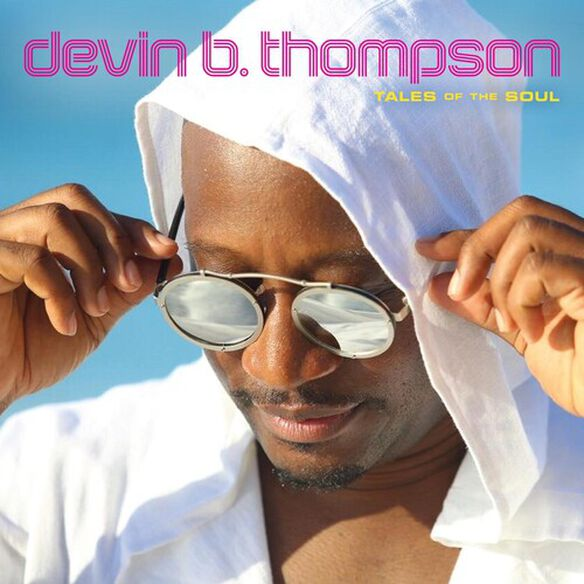 Devin B. Thompson - Tales Of The Soul