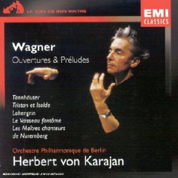 Herbert Von Karajan - Wagner: Overtures & Preludes