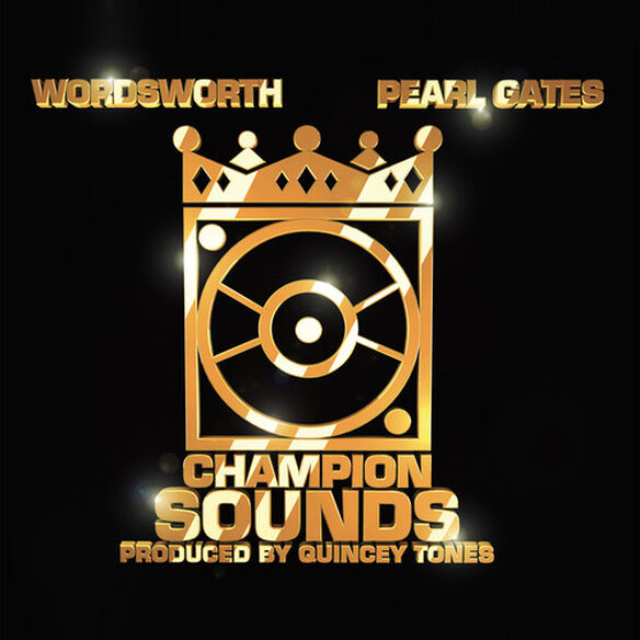 Wordsworth/ Pearl Gates - Champion Sounds