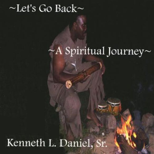 Lets Go Back A Spiritual Journey