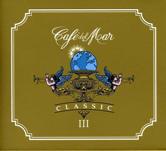 Various Artists - Cafe Del Mar Classic 3 / Various