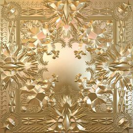 Jay-Z/Kanye West - Watch the Throne