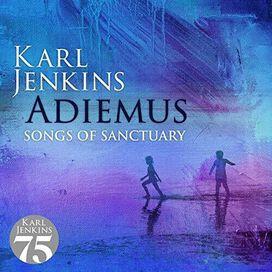Karl Jenkins - Adiemus: Songs Of Sanctuary