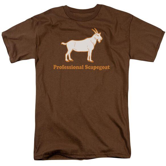 PROFESSIONAL SCAPEGOAT - ADULT 18/1 - COFFEE T-Shirt
