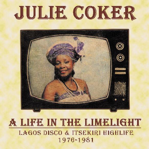 Julie Coker - Life in the Limelight