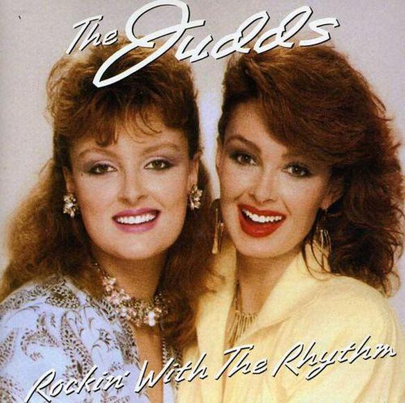 The Judds - Rockin' With The Rhythm