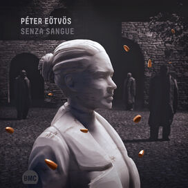 Peter Eotvos - Senza Sangue