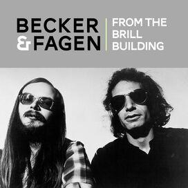 Walter Becker / Donald Fagen - From the Brill Building