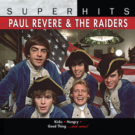 Paul Revere & the Raiders - Super Hits