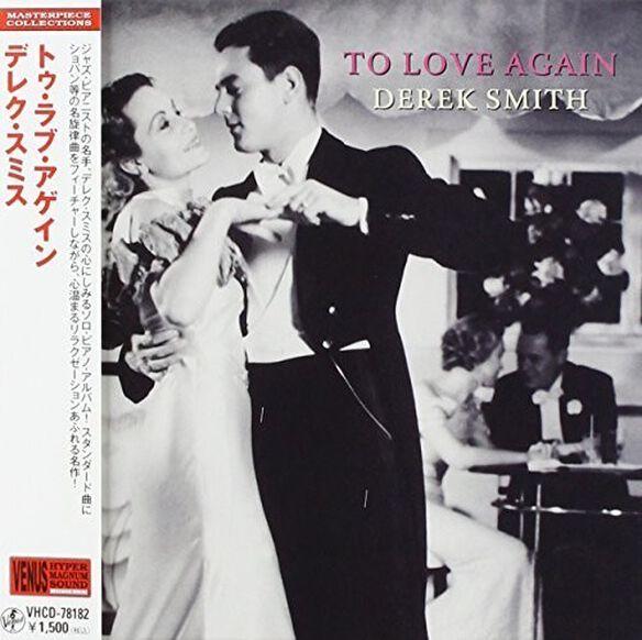 Derek Smith - To Love Again