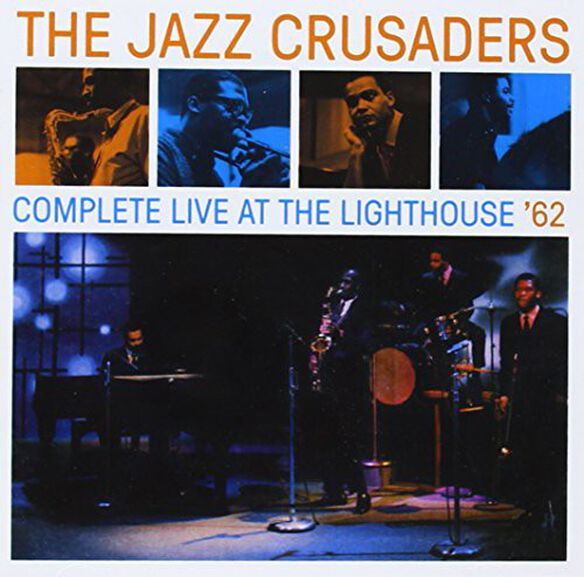 The Crusaders - Complete Live at the Lighthouse