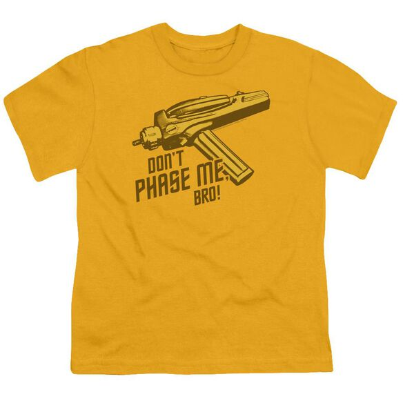 Star Trek Don't Phase Me Bro Short Sleeve Youth T-Shirt