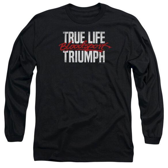 Bloodsport True Story Long Sleeve Adult T-Shirt