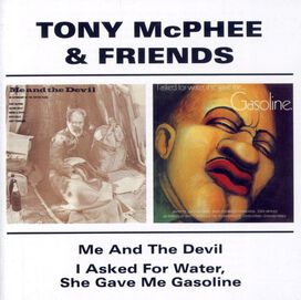 Tony McPhee - Me & the Devil / I Asked for Water