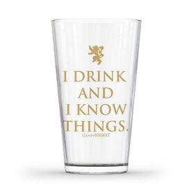Game of Thrones - I Drink & I Know Things Pint Glass [16 oz]