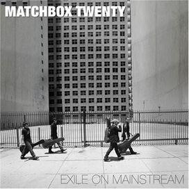 Matchbox Twenty - Exile on Mainstream