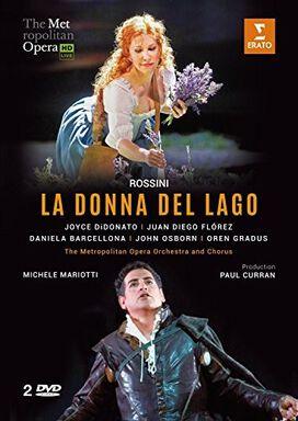 La Donna Del Lago: The Metropolitan Opera