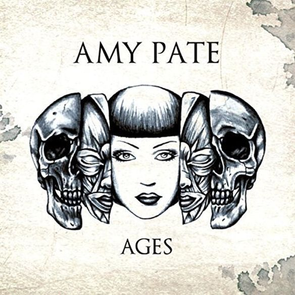 Amy Pate - Ages