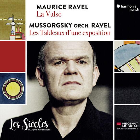 Les Siècles - Ravel: La Valse Mussorgsky / Ravel: Pictures at an Exhibition