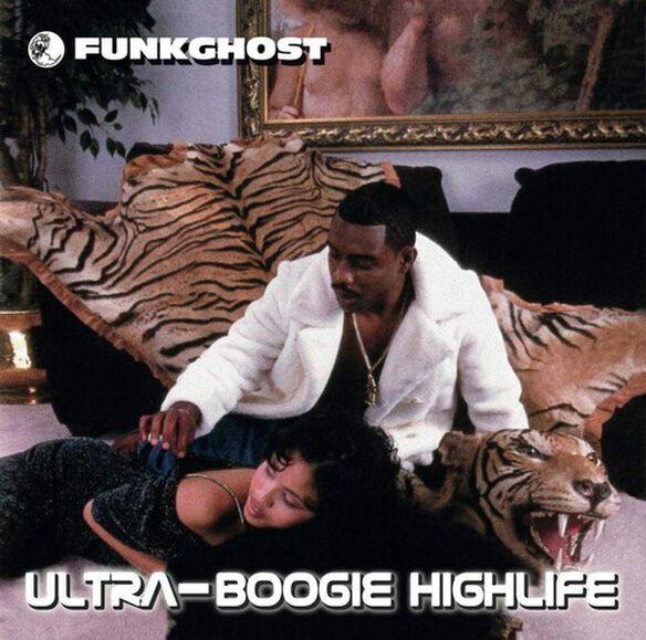 Funkghost - Ultra-Boogie Highlife
