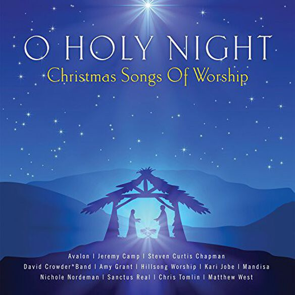 Various Artists - O Holy Night - Christmas Songs of Worship / Various