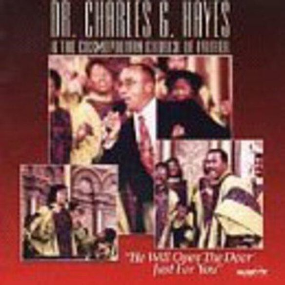 Dr. Charles G. Hayes - He Will Open the Door Just for You