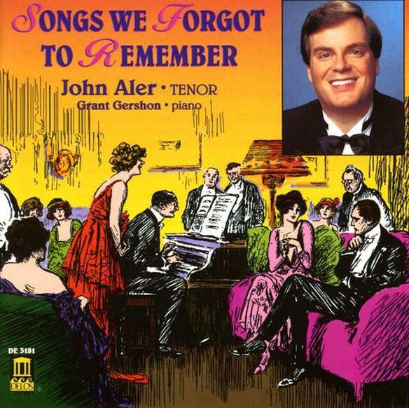 John Aler - Songs We Forgot to Remember